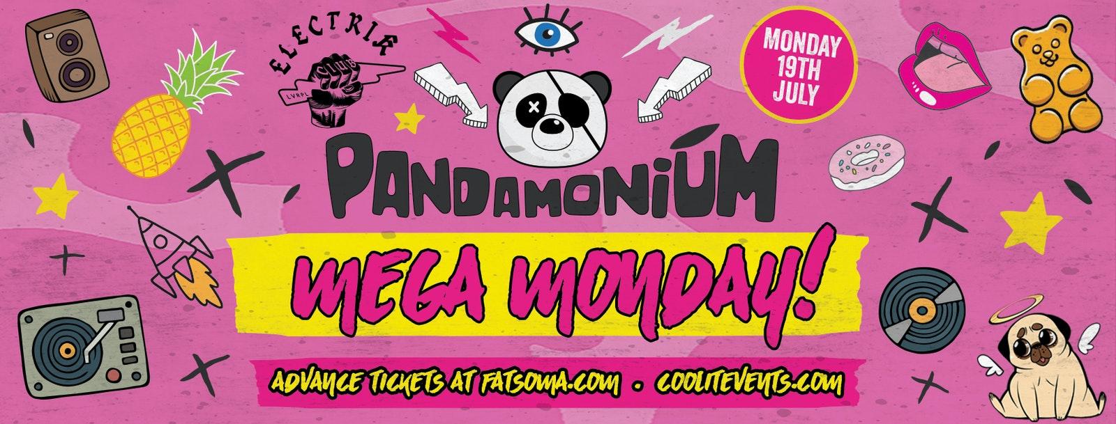Pandamonium Mega Monday!