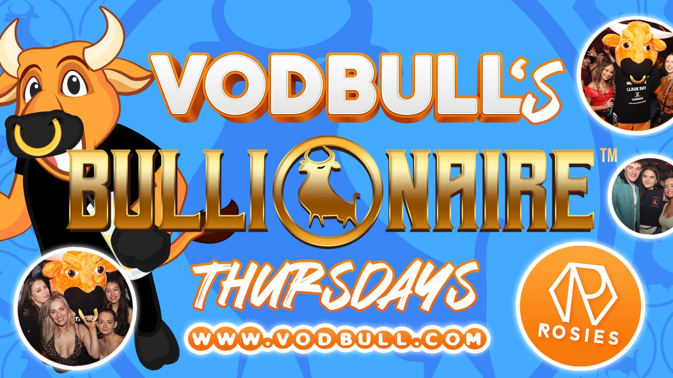 ⚠️SOLD OUT!! ⚠️100 tics on the door!! VODBULL's Bullionaire THURS ☆ WE ARE BACK!! NEW DATE!!
