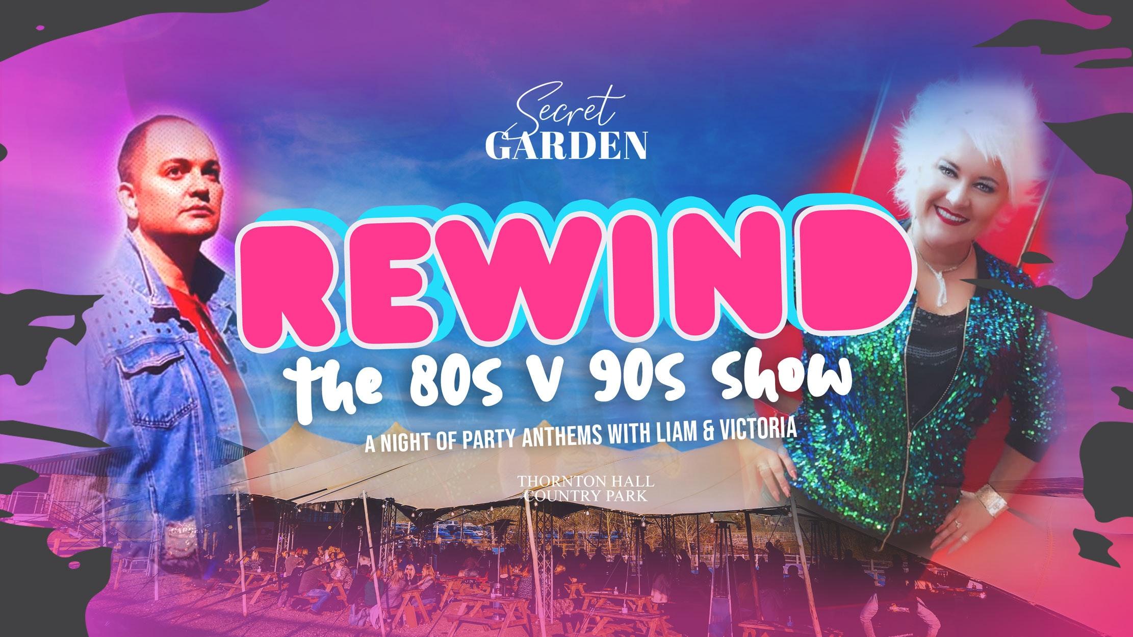 Secret Garden – Rewind – 80s & 90s Show ft Liam & Victoria
