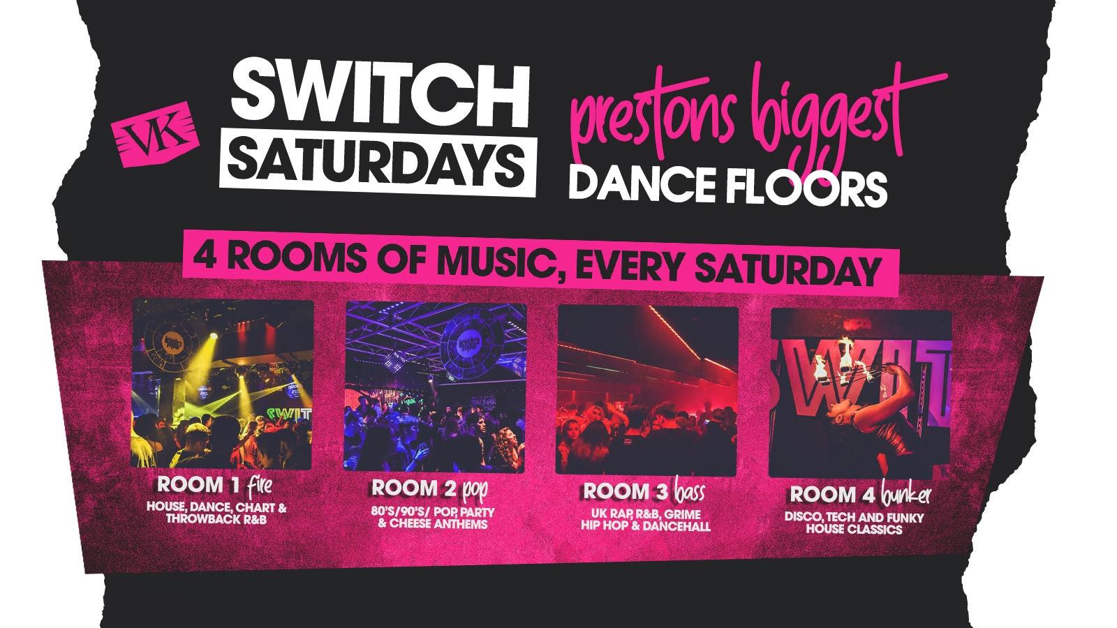 SWITCH Saturdays   Prestons Biggest Dance Floors   4 Rooms