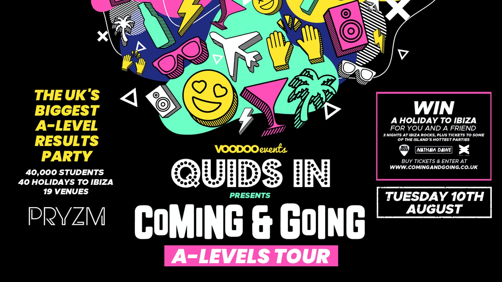 QUIDS IN presents: Coming & Going – A Levels Results Party – 10th August