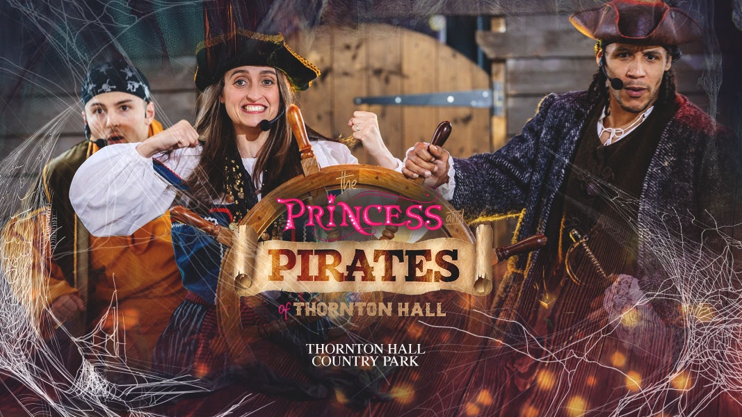 Princess & Pirates of Thornton Hall (including Farm Park Entry)  – Monday 9th August – All Day Ticket