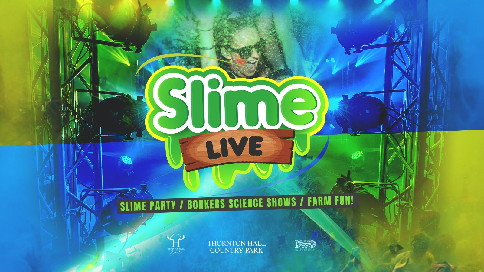 Slime Live (including Farm Park Entry) – Monday 16th August – All Day Ticket