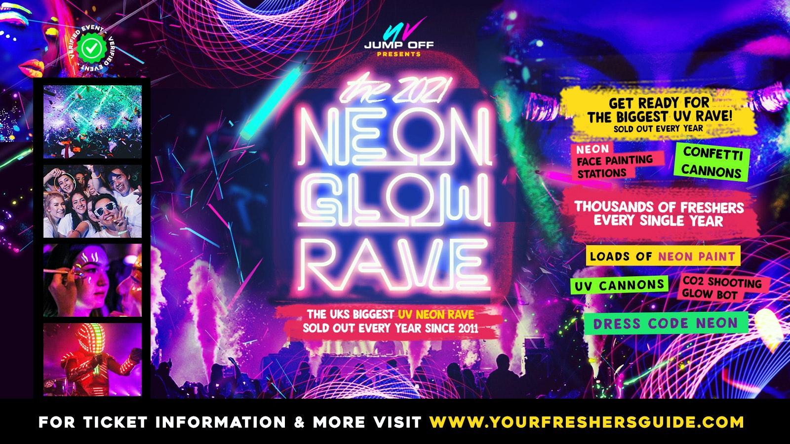 Neon Glow Rave | Hanley Freshers 2021 – Keele Freshers 2021 & Staffordshire Freshers 2021