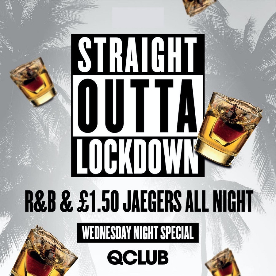 Straight Outta Lockdown – £1.50 J-Bombs (Wednesday Special)
