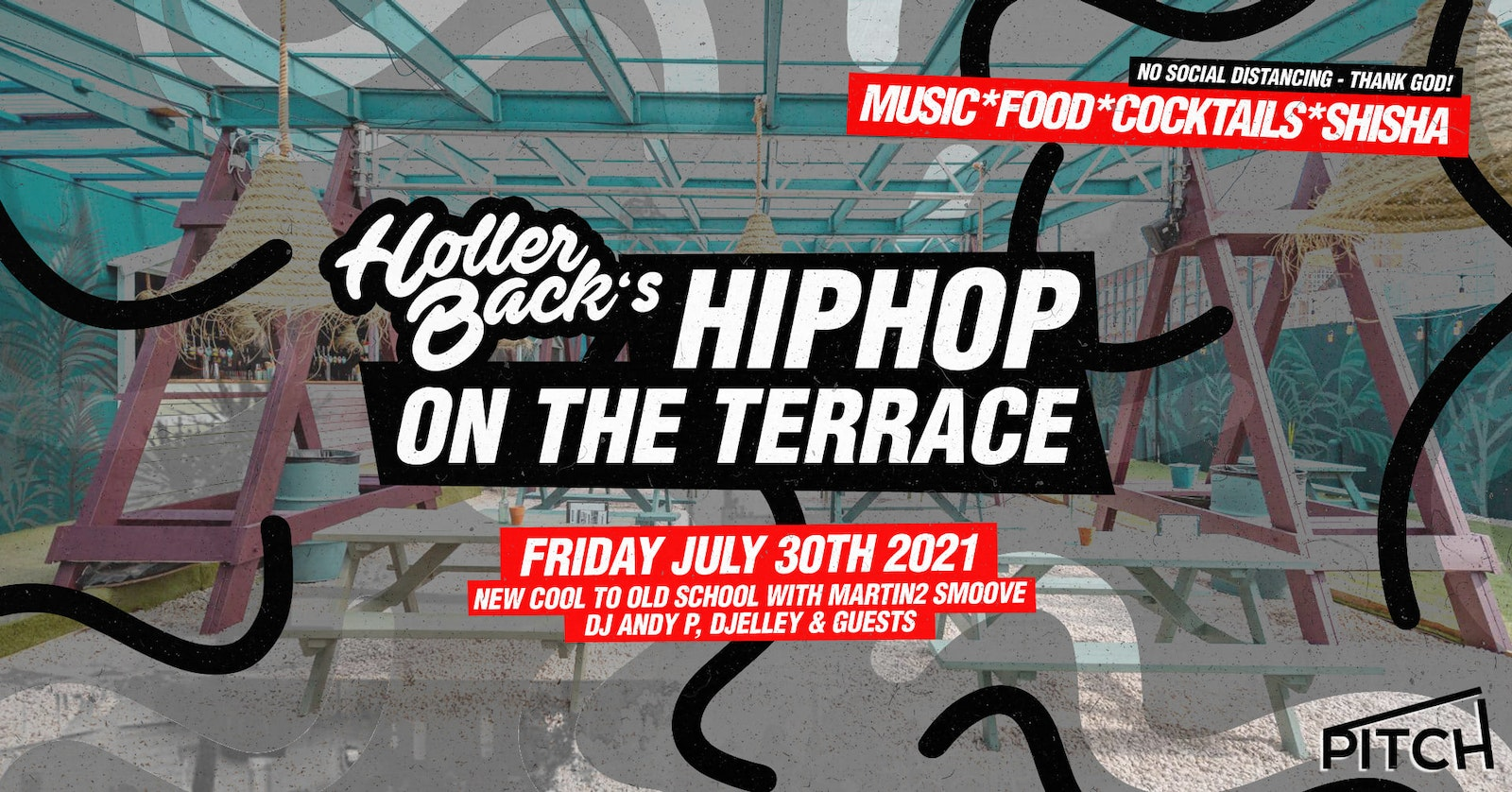 Holler Back London – Hip Hop & R'NB Summer Terrace Party 😎 July 30th 2021 – Tickets Out Now!