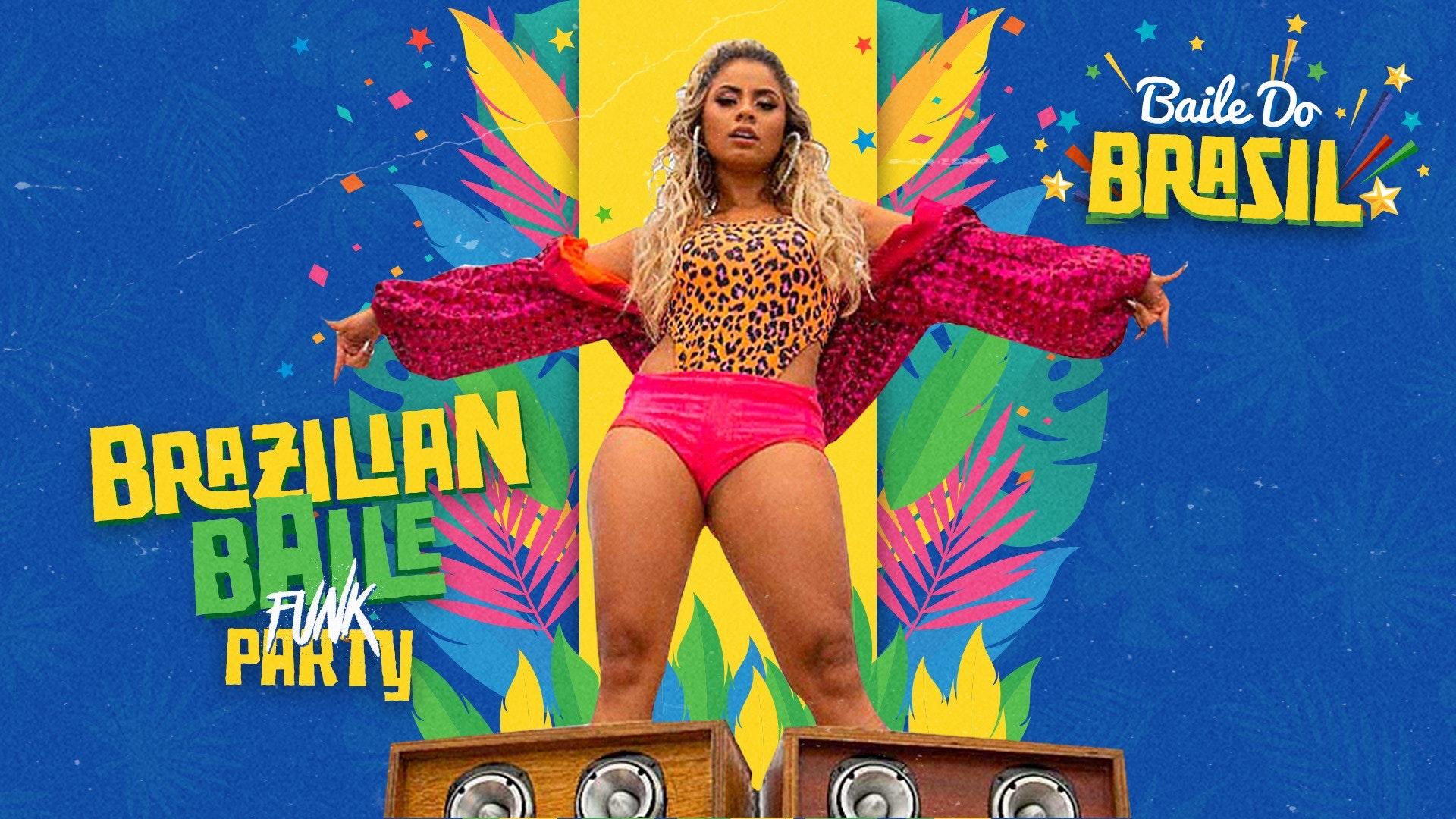 Baile Do Brasil – Brazilian Baile Funk Party