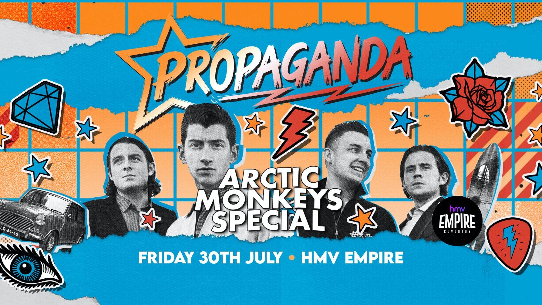 Propaganda Coventry – Arctic Monkey's Special