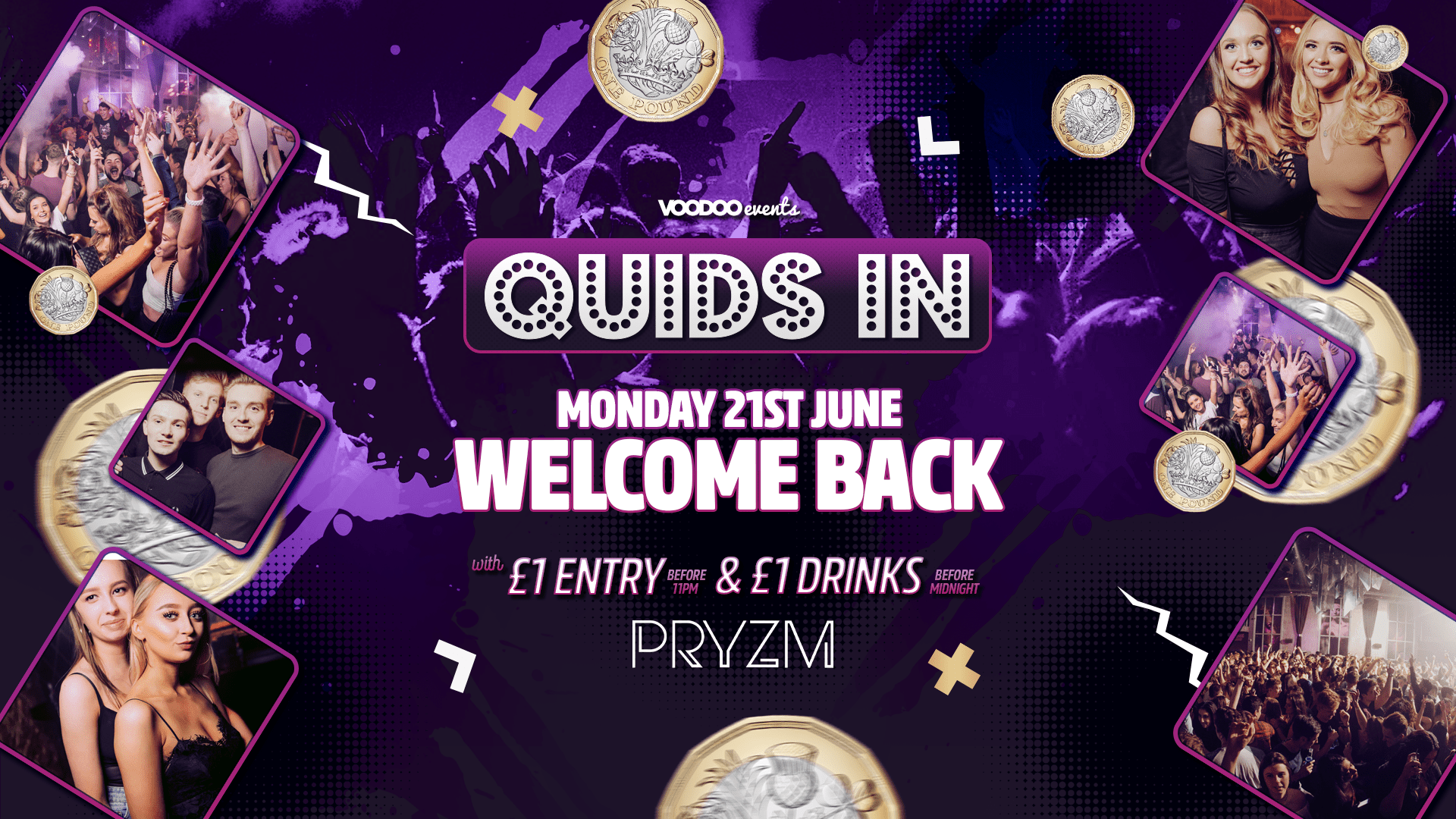 The Comeback – Quids In Mondays at PRYZM Opening party – 19th July