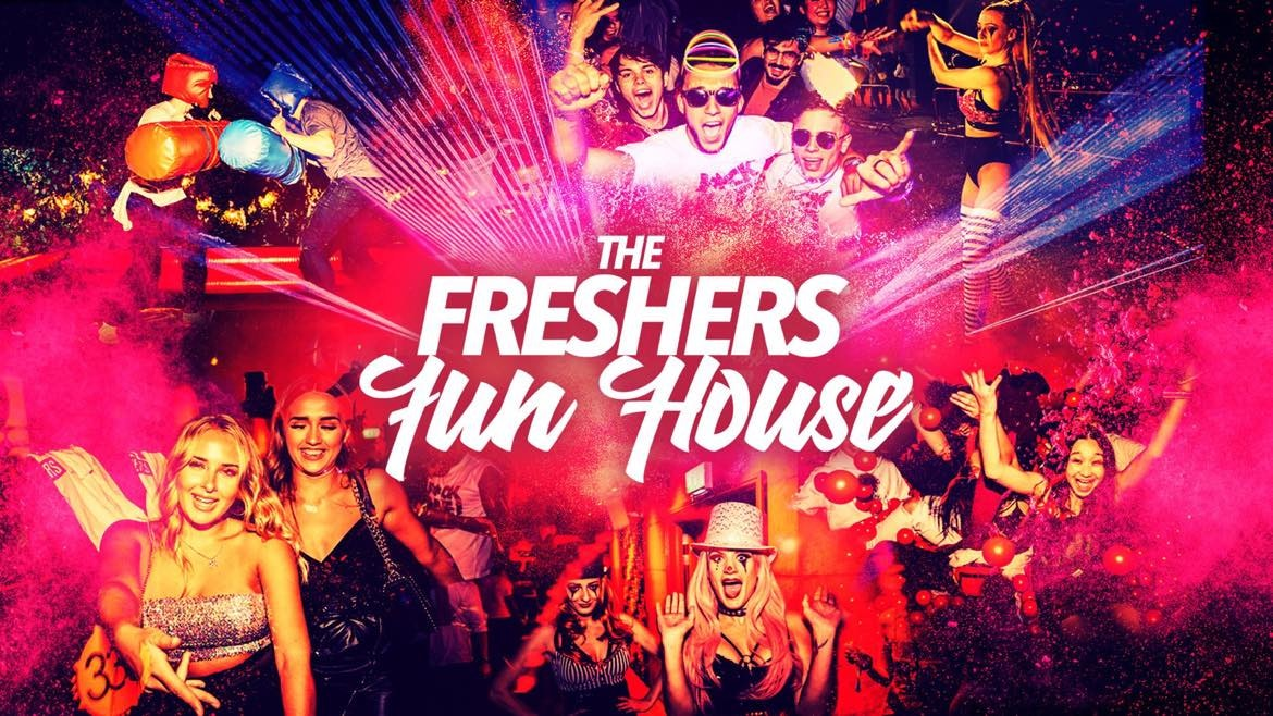 The Freshers Fun House | Liverpool Freshers 2021 – Tickets for 2nd & 3rd Years!