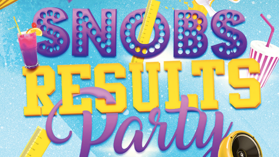 Snobs Results Party – Tuesday 10th August