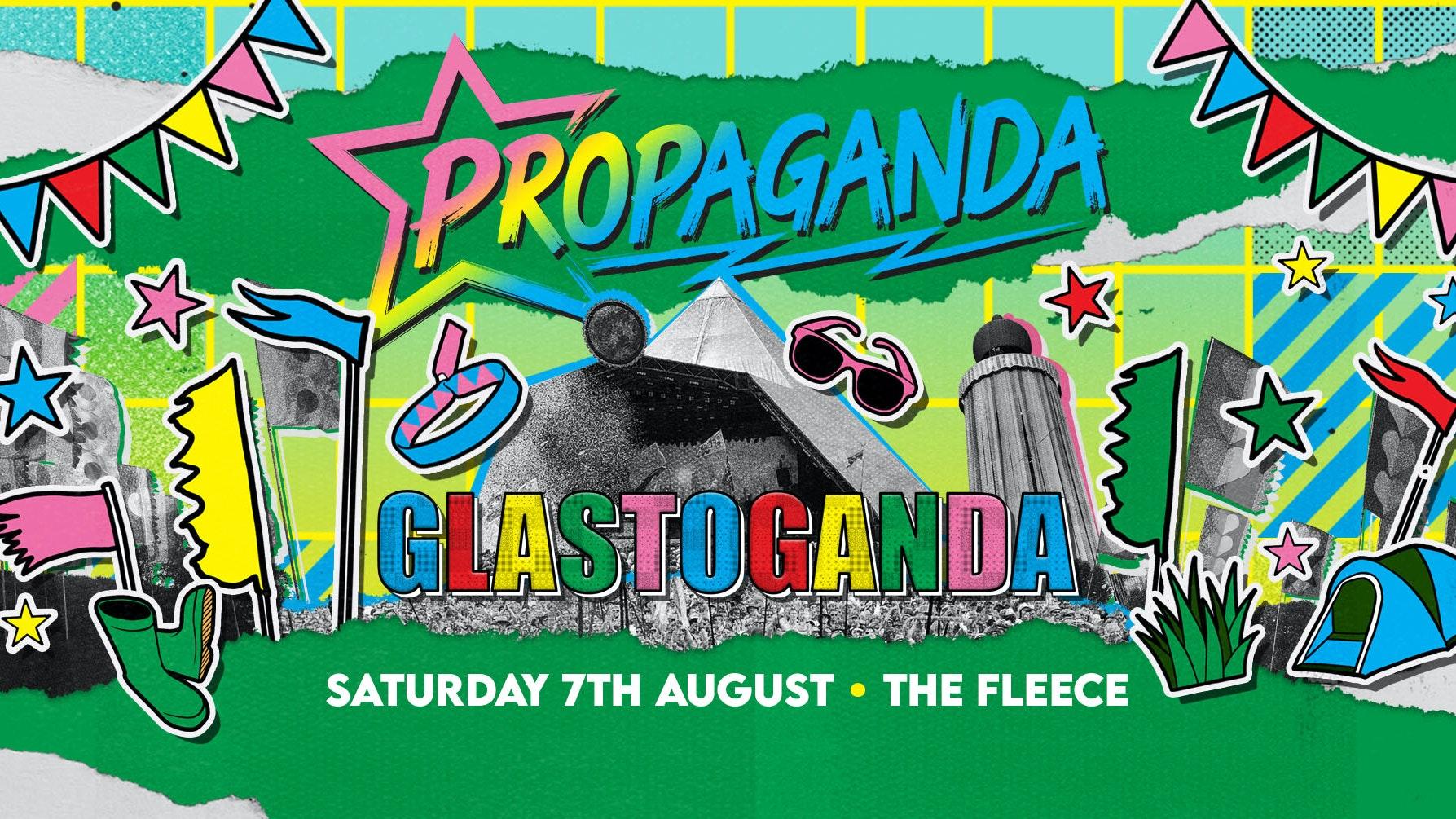 Propaganda Bristol – Glastoganda