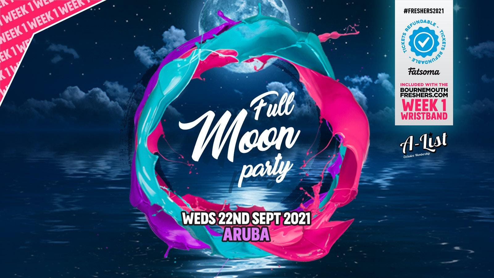 Thai Moon Party @ Aruba | Bournemouth Freshers 2021  [Week 1 Freshers Event]
