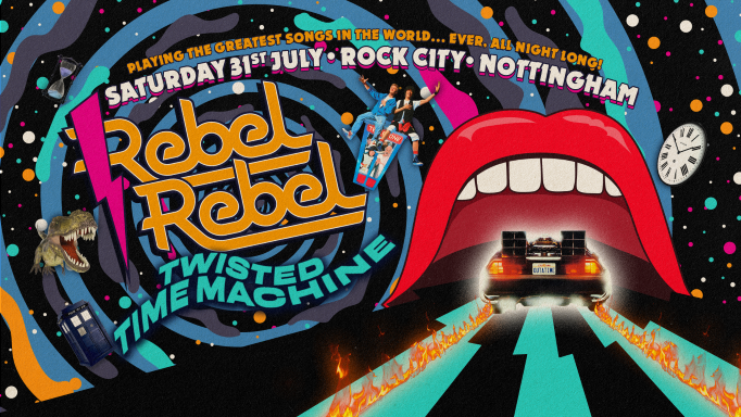 Rebel Rebel – Twisted Time Machine Special – 31/07/2021