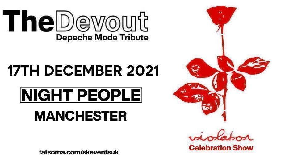 "Depeche Mode Tribute ""The Devout"" – Live In Manchester – Violator Celebration + Greatest Hits Show"