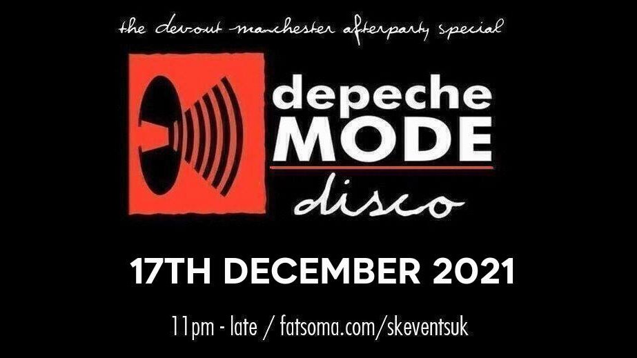 Depeche Mode Disco – The Devout Afterparty – Manchester