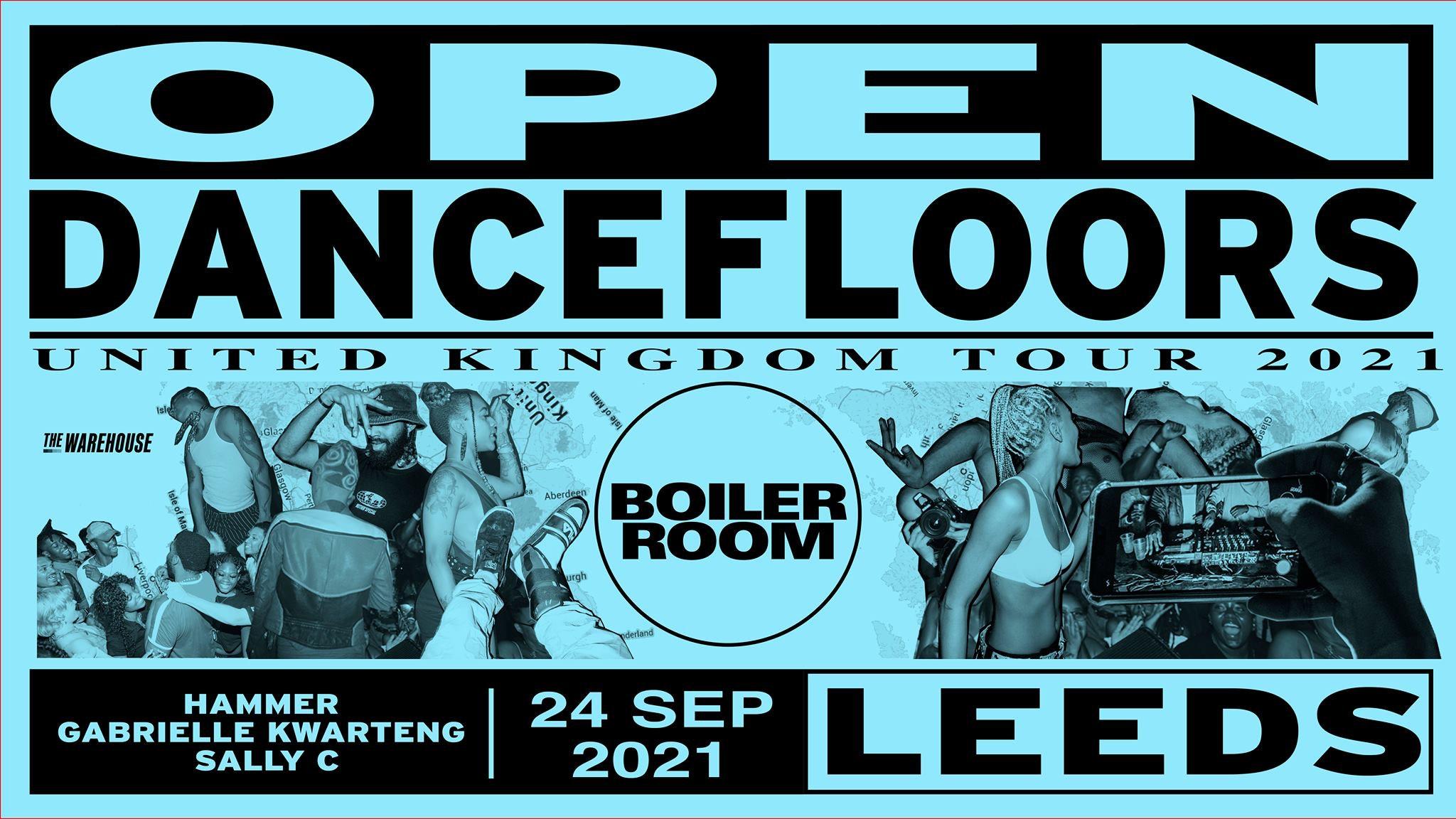 Boiler Room   Open Dancefloors  – Club