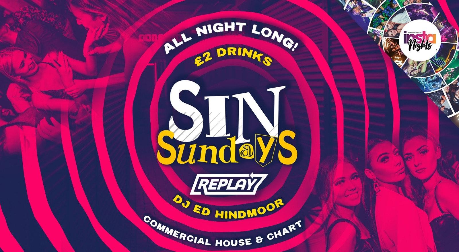 Sin Sundays at Replay