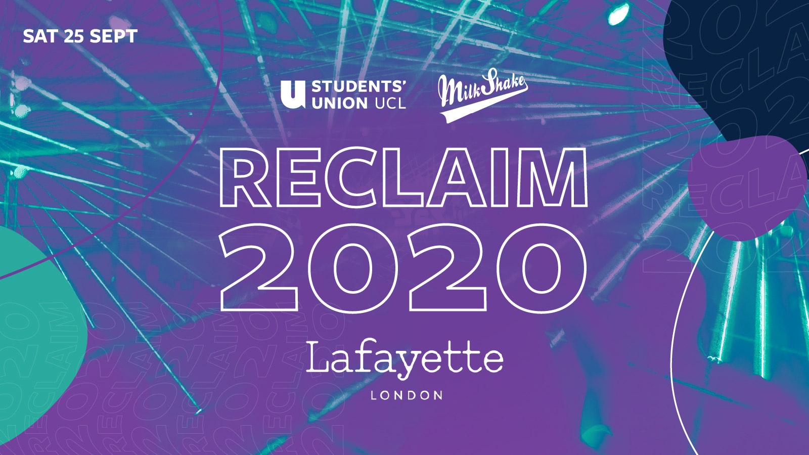 The RECLAIM 2020 Party – UCL's Official Freshers Event for 2020 Starters!!