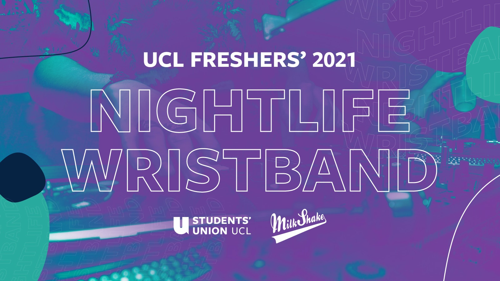 *SOLD OUT* UCL Official Nightlife Party Freshers Wristband & Guide 2021