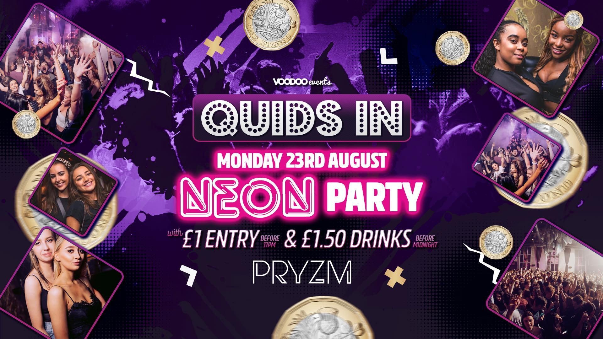 Quids In Mondays at PRYZM – 23rd August NEON PARTY
