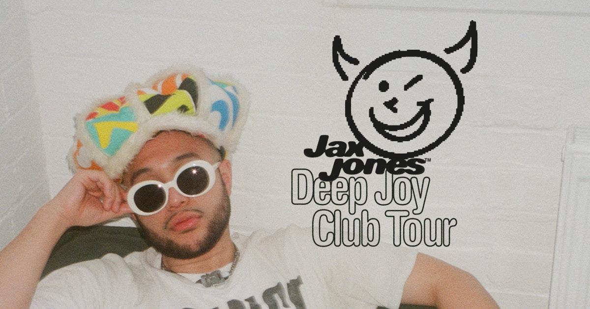 JAX JONES – Deep Joy Club Tour!
