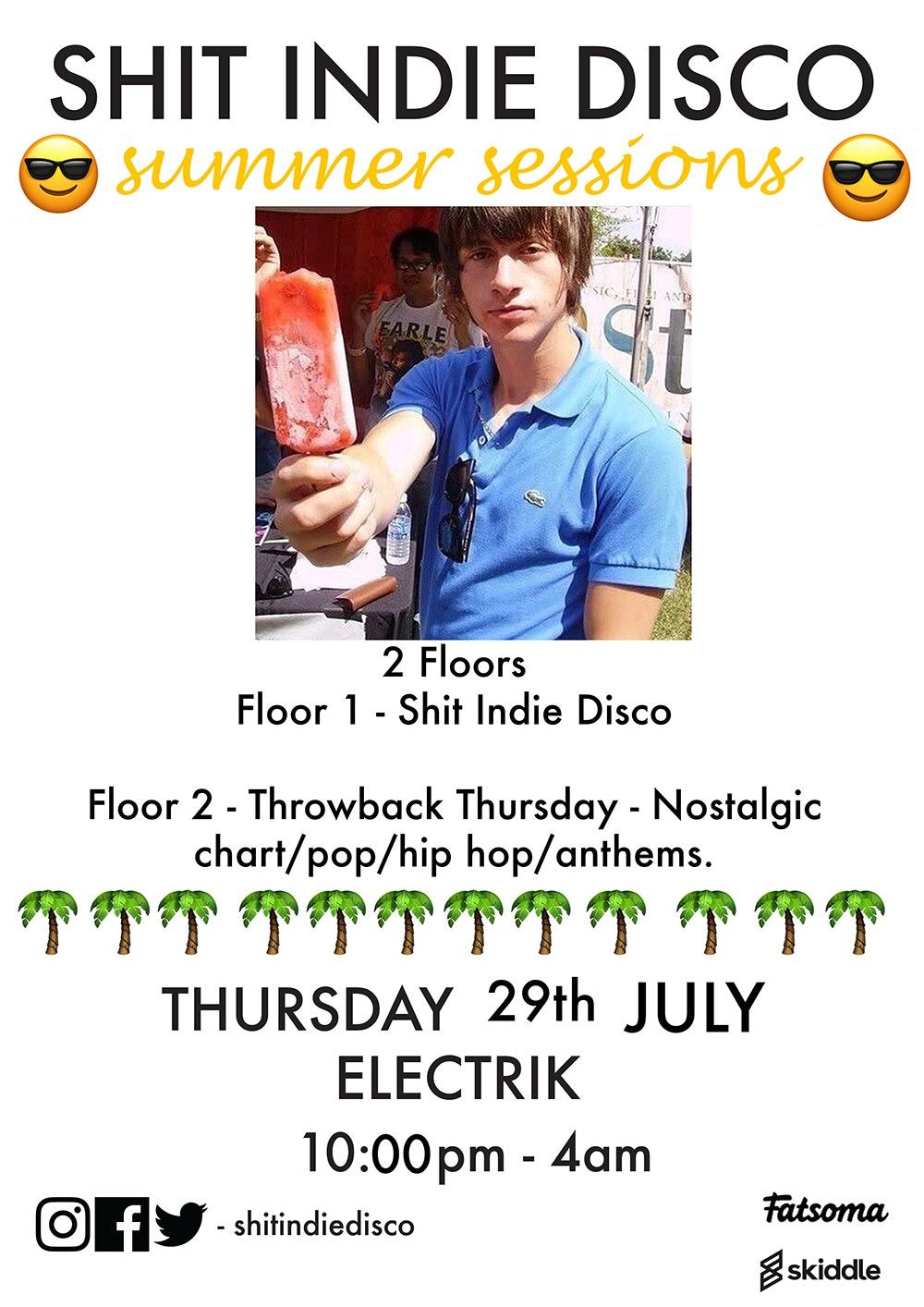 shit indie disco – summer series – 2 floors