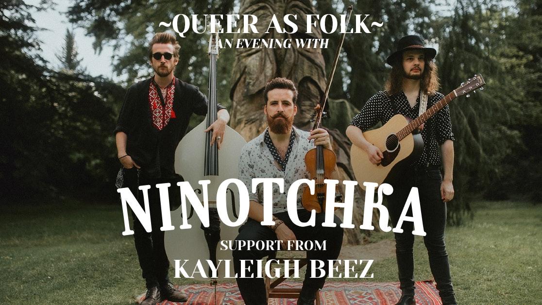 Queer as Folk – Ninotchka + Kayleigh Beez | Moles Pride Week