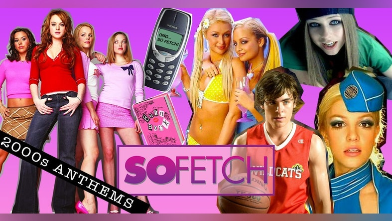 So Fetch – 2000s Party