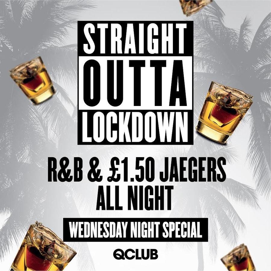 Straight Outta Lockdown // R&B + £1.50 J-Bombs