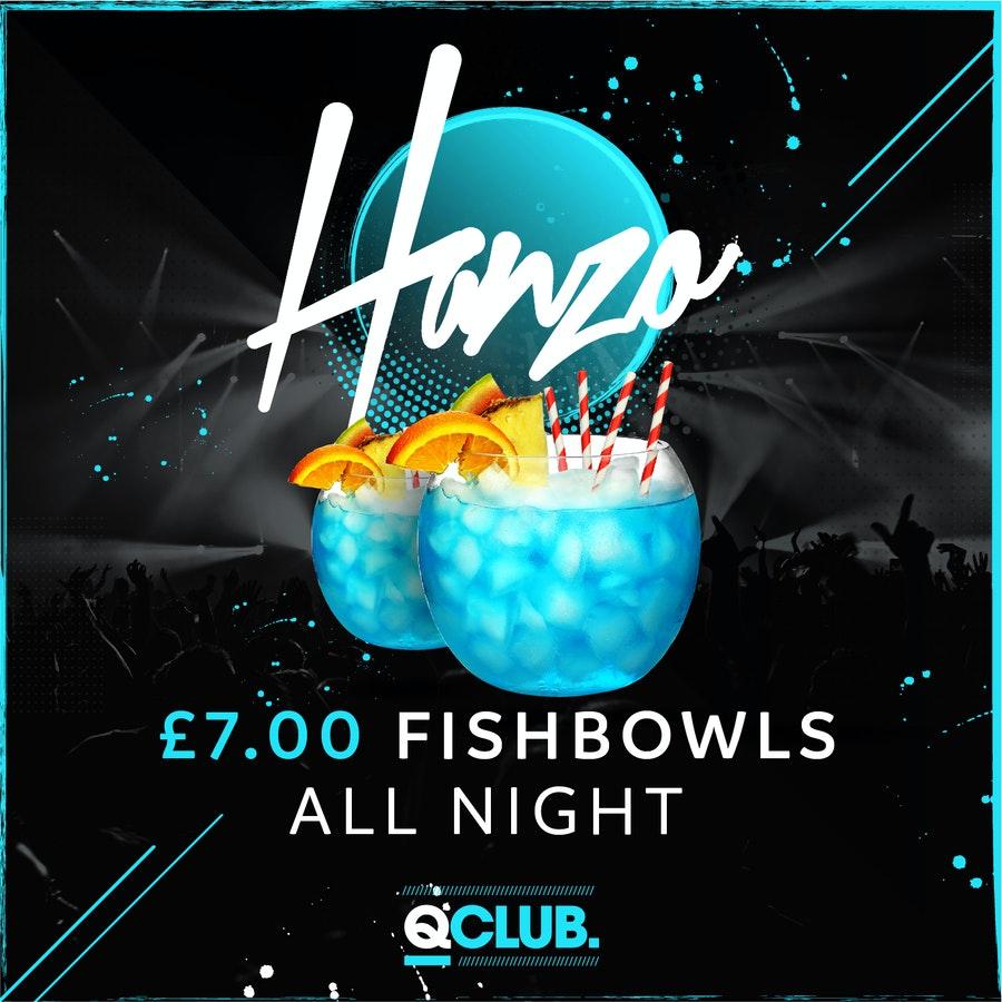 Hanzo – £7 Fishbowl's All Night