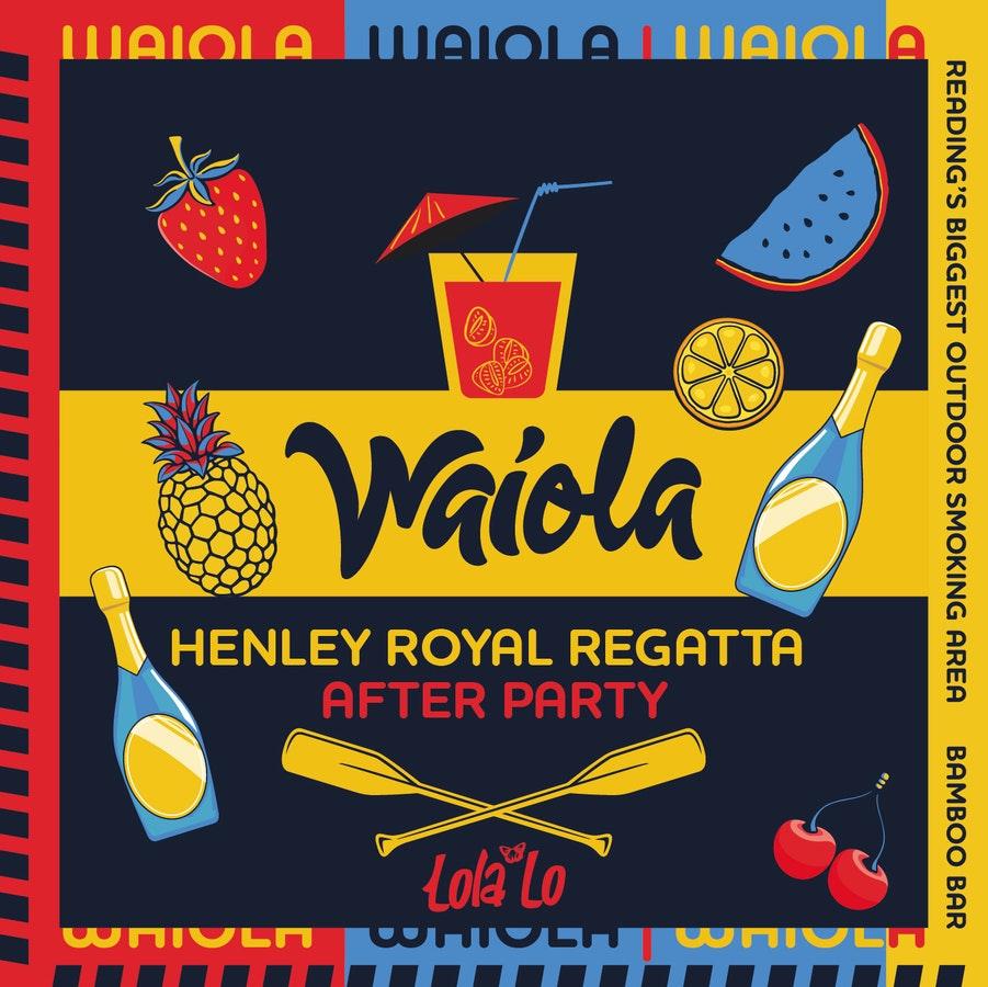 Waiola – Royal Regatta Afterparty