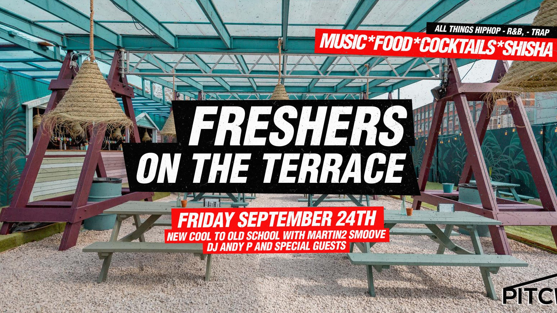 😎 London Freshers Terrace Party – Hip Hop & R'NB  | Pitch Stratford