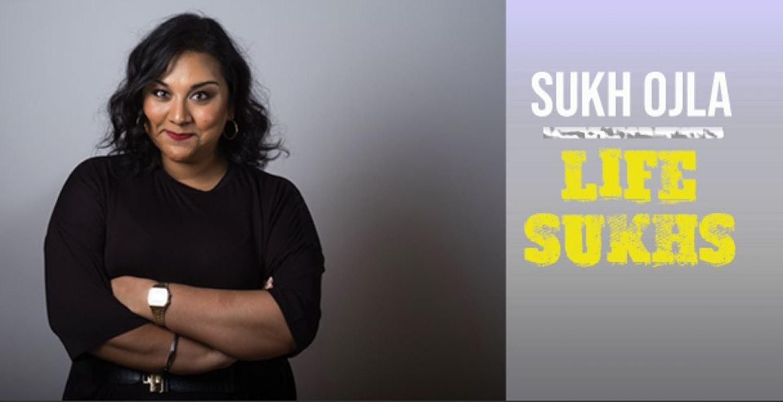 Sukh Ojla : Life Sukhs Preview – West London