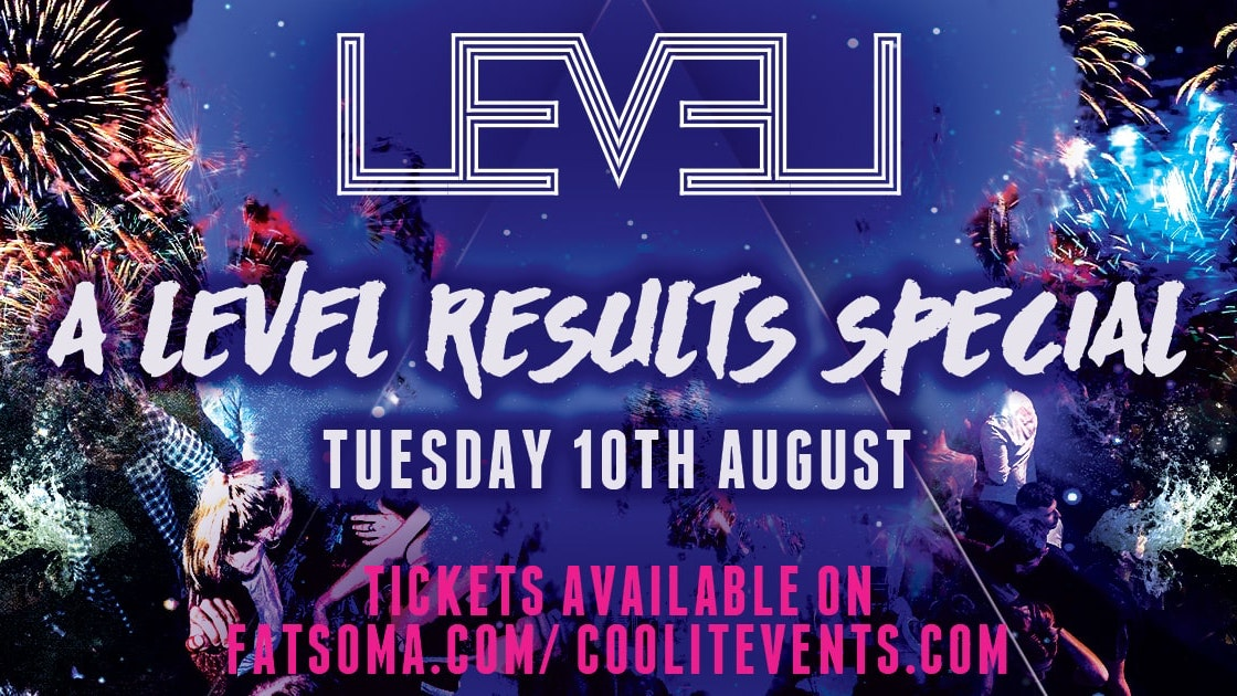 LEVEL  A Level Results Special