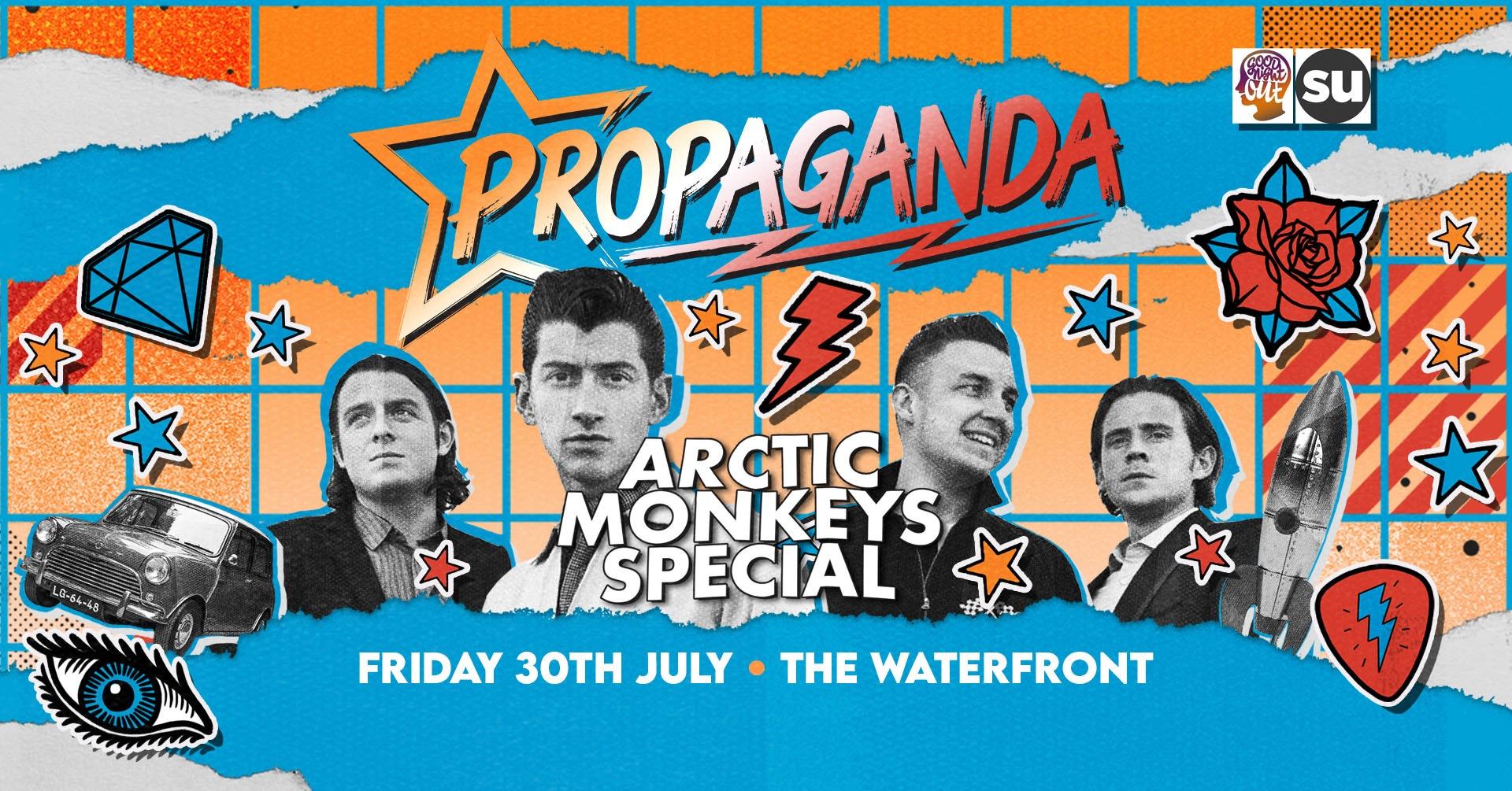 Propaganda Norwich – Arctic Monkeys Special!
