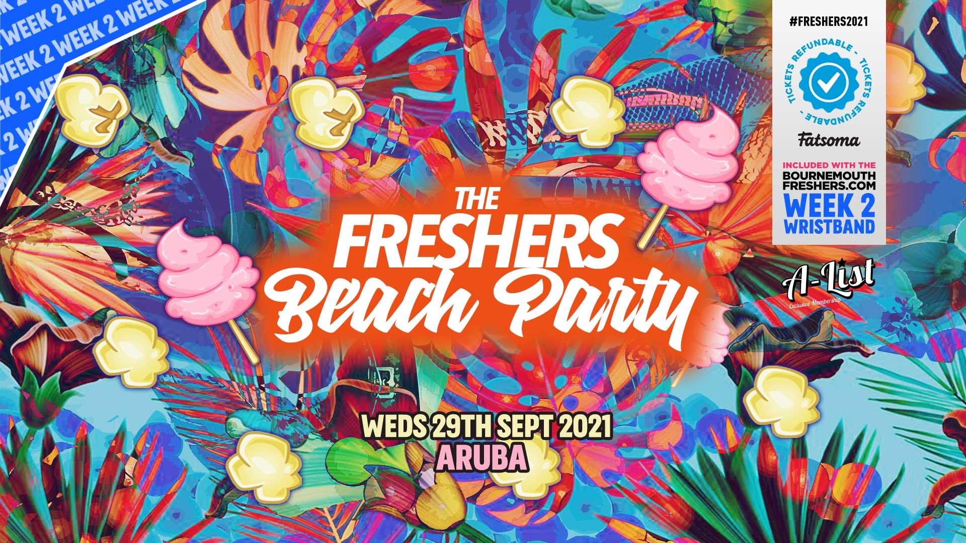 Freshers Beach Party @ Aruba | Bournemouth Freshers 2021