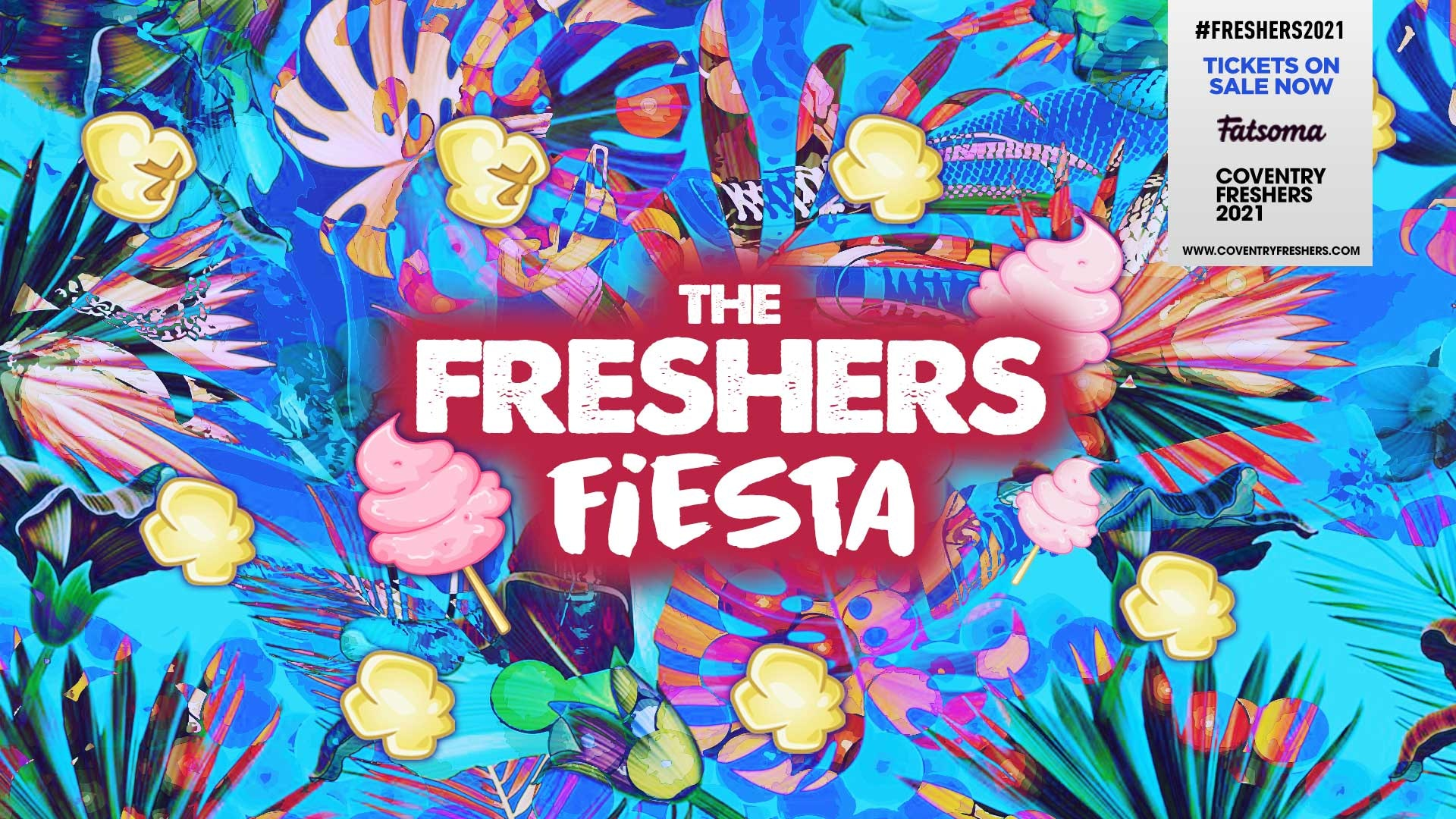 Freshers Fiesta | Coventry Freshers 2021