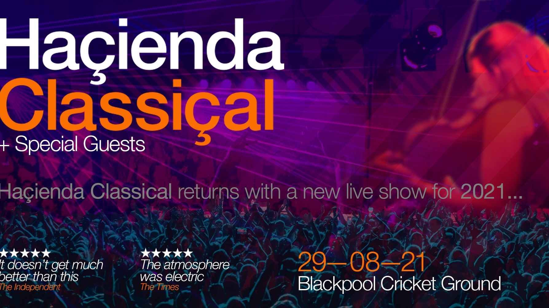 Hacienda Classical – Blackpool