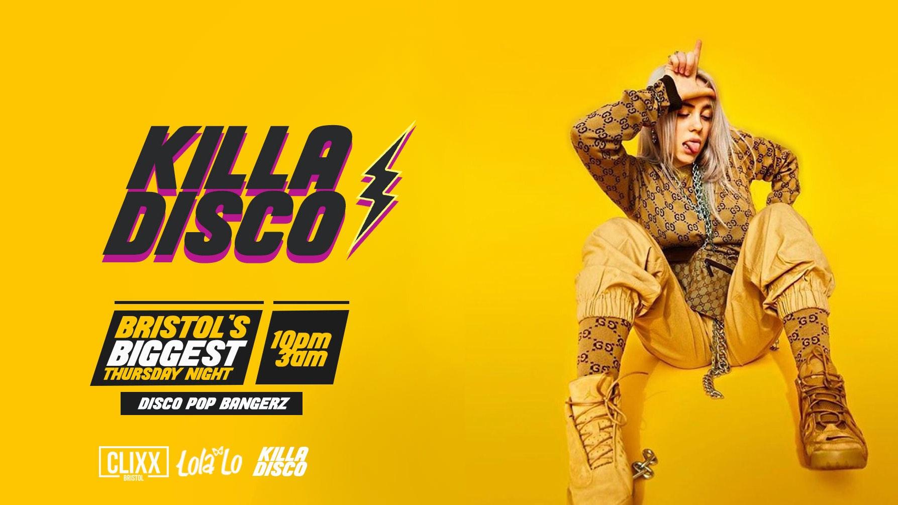 KILLA DISCO    Killa Tunes + Killa Drinks / SOLD OUT – 150 Spaces on the door!
