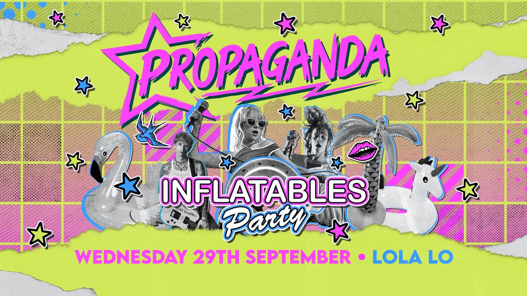Propaganda Cambridge – Inflatables Party at Lola Lo!
