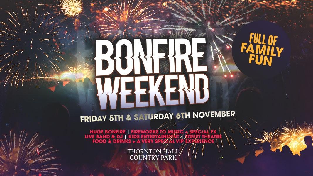 Bonfire Weekend Festival | Friday 5th November 2021