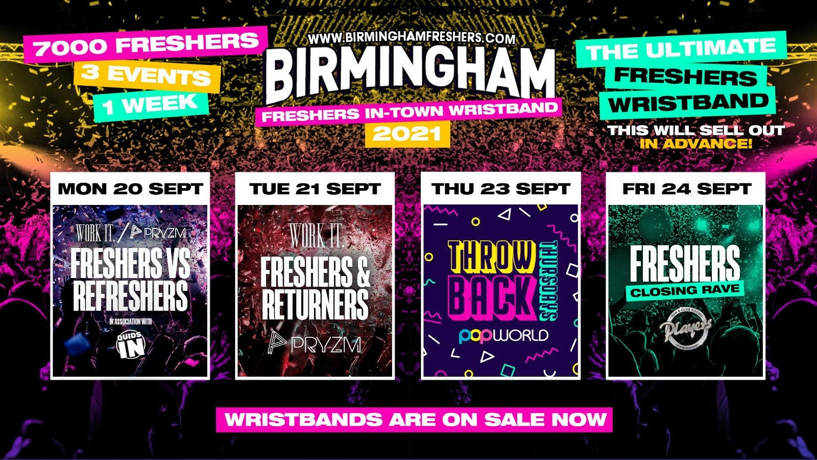 Birmingham Freshers Wristband 2021 – The Official Freshers Pass   Includes the biggest events in Birmingham