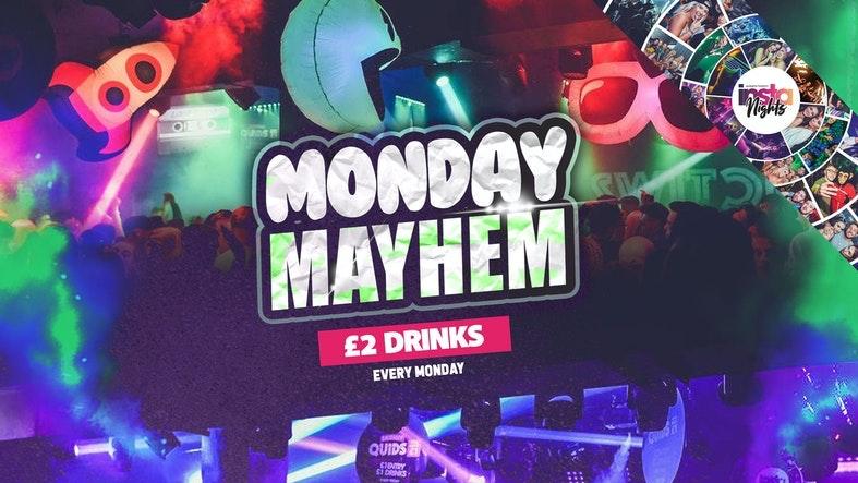 Monday Mayhem *Prestons Biggest Student Night