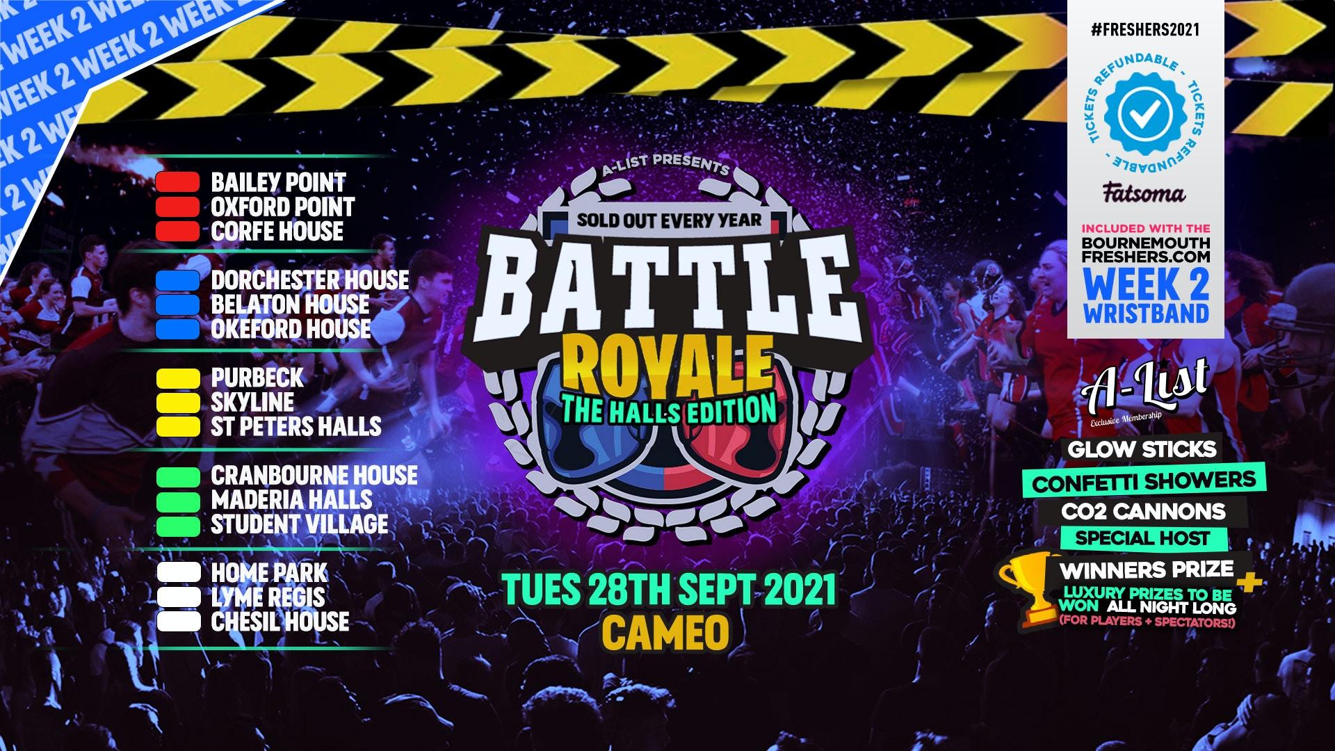 Battle Royale – Battle of the Halls @ Cameo | Bournemouth Freshers 2021  [Week 2 Freshers Event]