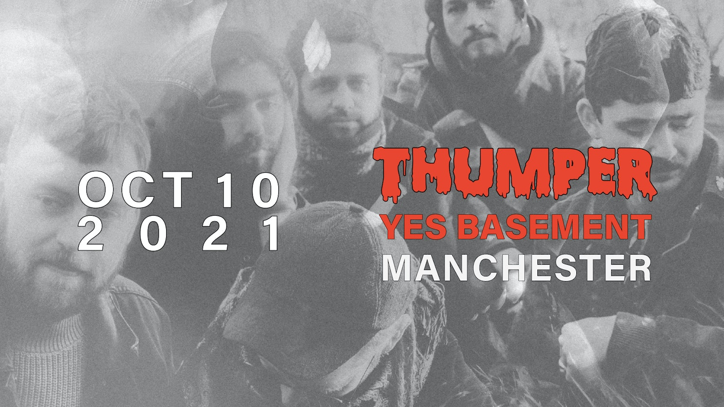 Thumper   Manchester, YES (The Basement)
