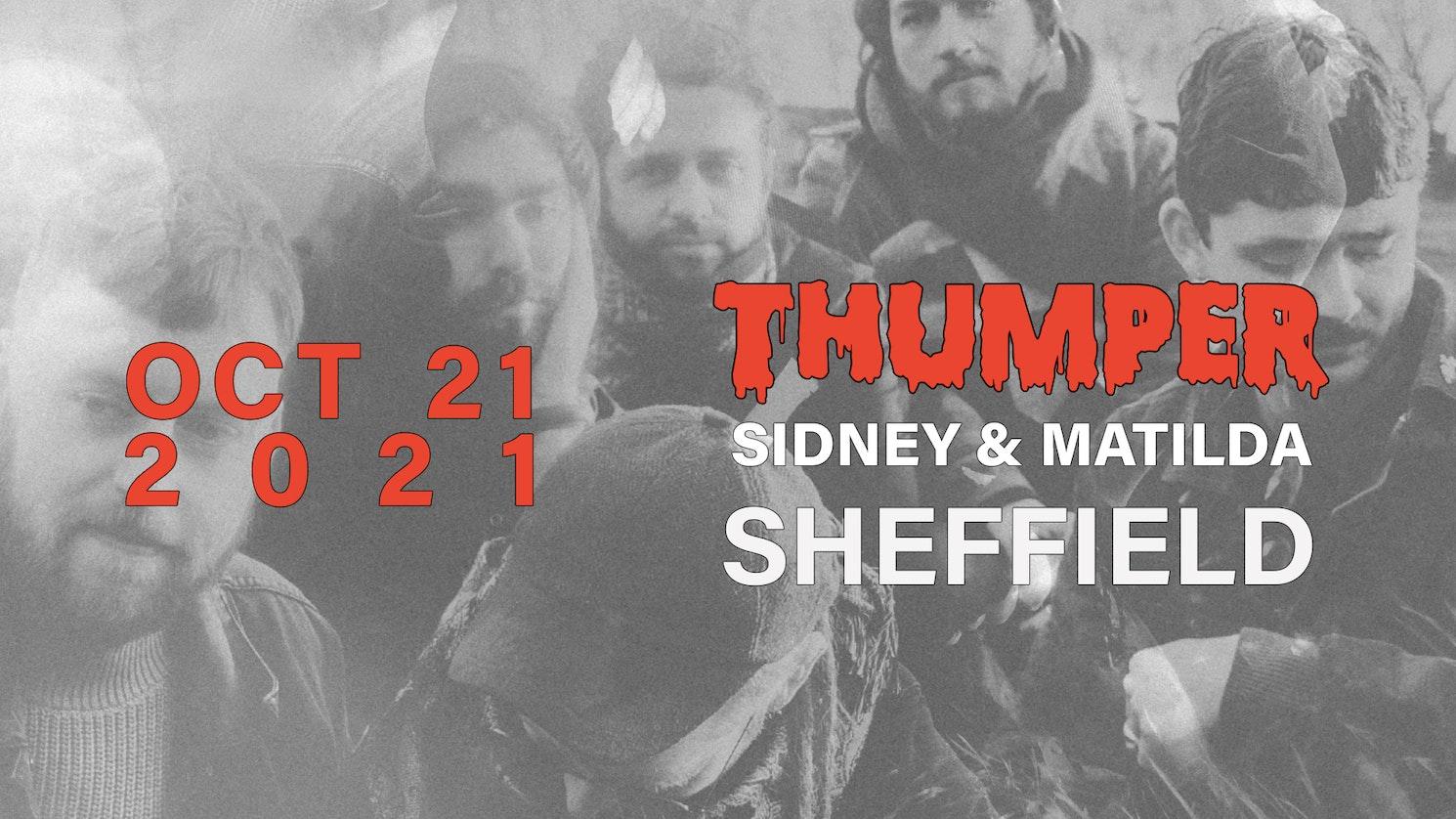 Thumper | Sheffield, Sidney & Matilda