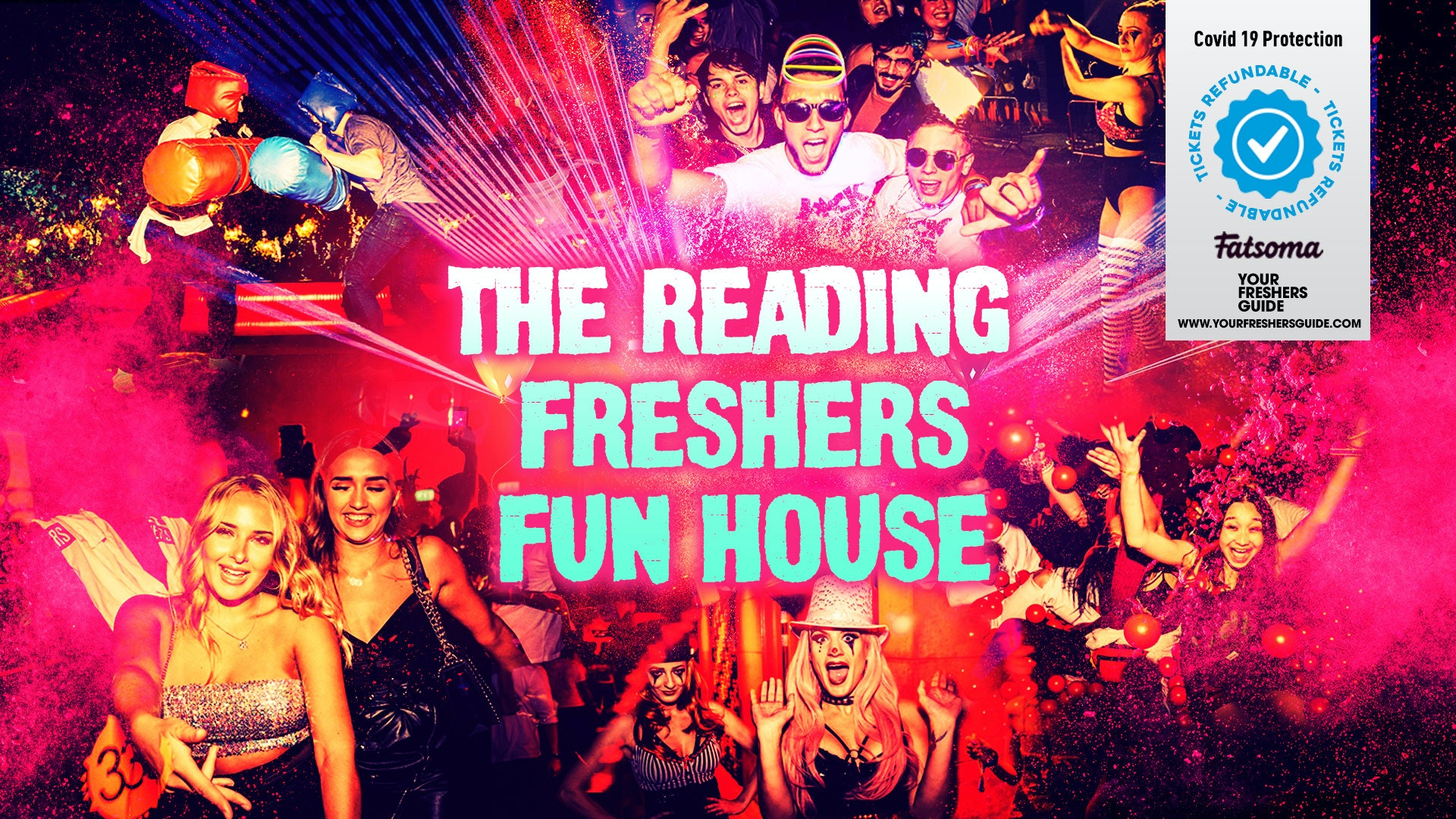 The Freshers Fun House | Reading Freshers 2021 – First 100 Tickets £3!