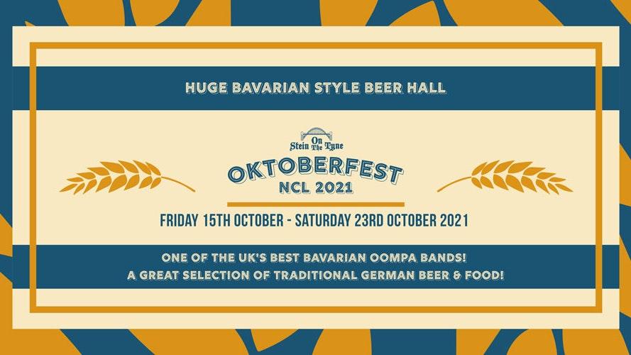 Oktoberfest Newcastle – Saturday 23rd Oct 2021 – 4pm Start