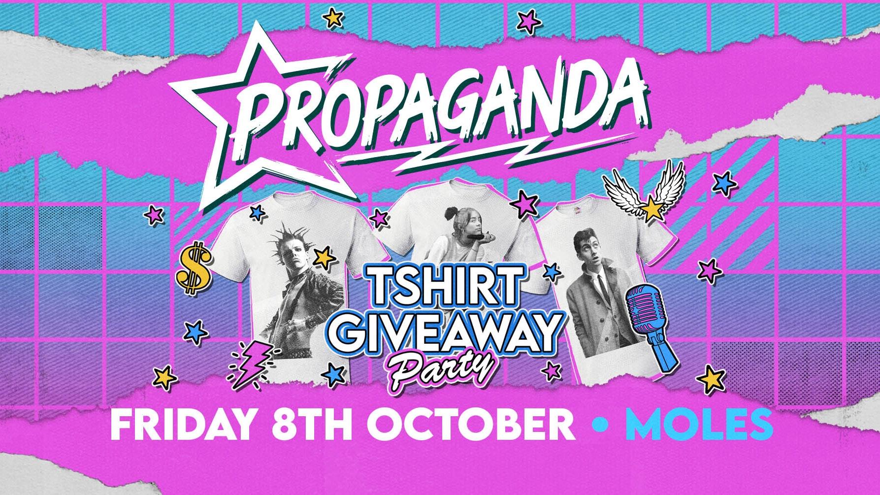 Propaganda Bath – T-shirt Party!